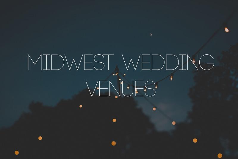 Best Midwest Weddding Venues